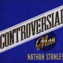 Nathan Stanley - Controversial Man (2017 Album)